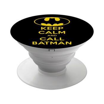 KEEP CALM & Call BATMAN, Pop Socket Λευκό Βάση Στήριξης Κινητού στο Χέρι