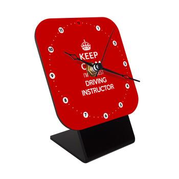 KEEP CALM I'M THE BEST DRIVING INSTRUCTOR, Επιτραπέζιο ρολόι ξύλινο με δείκτες (10cm)