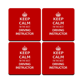 KEEP CALM I'M THE BEST DRIVING INSTRUCTOR, ΣΕΤ 4 Σουβέρ ξύλινα τετράγωνα