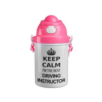 KEEP CALM I'M THE BEST DRIVING INSTRUCTOR, Ροζ παιδικό παγούρι πλαστικό με καπάκι ασφαλείας, κορδόνι και καλαμάκι, 400ml