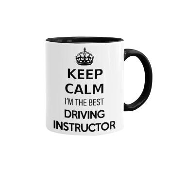 KEEP CALM I'M THE BEST DRIVING INSTRUCTOR, Κούπα χρωματιστή μαύρη, κεραμική, 330ml