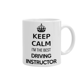 KEEP CALM I'M THE BEST DRIVING INSTRUCTOR, Κούπα, κεραμική, 330ml (1 τεμάχιο)
