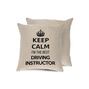 KEEP CALM I'M THE BEST DRIVING INSTRUCTOR, Μαξιλάρι καναπέ ΛΙΝΟ 40x40cm περιέχεται το γέμισμα