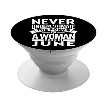 Never Underestimate the poer of a Woman born in..., Pop Socket Λευκό Βάση Στήριξης Κινητού στο Χέρι