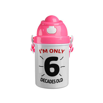 I'm only NUMBER decades OLD, Ροζ παιδικό παγούρι πλαστικό με καπάκι ασφαλείας, κορδόνι και καλαμάκι, 400ml