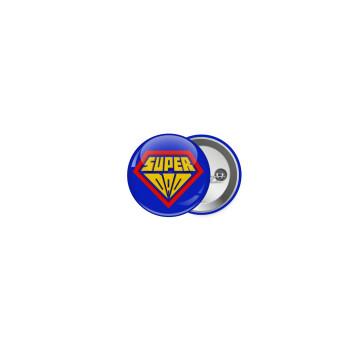 Super Dad 3D, Κονκάρδα παραμάνα 2.5cm
