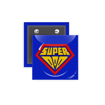 Super Dad 3D, Κονκάρδα παραμάνα τετράγωνη 5x5cm