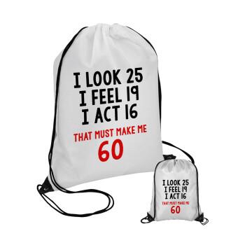 I look, i feel, i act..., Τσάντα πουγκί με μαύρα κορδόνια 45χ35cm (1 τεμάχιο)