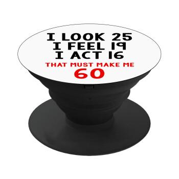 I look, i feel, i act..., Pop Socket Μαύρο Βάση Στήριξης Κινητού στο Χέρι