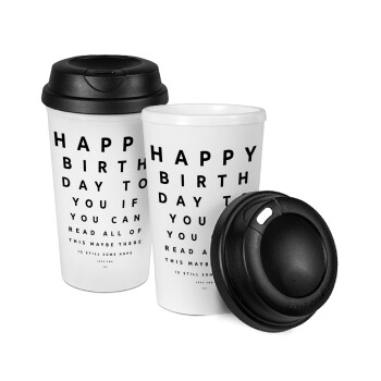 EYE tester happy birthday., Κούπα ταξιδιού πλαστικό (BPA-FREE) με καπάκι βιδωτό, διπλού τοιχώματος (θερμό) 330ml (1 τεμάχιο)