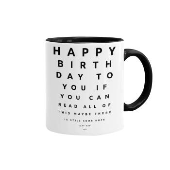 EYE tester happy birthday., Κούπα χρωματιστή μαύρη, κεραμική, 330ml