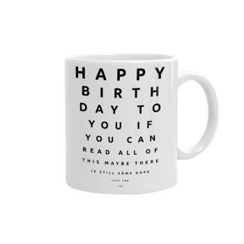EYE tester happy birthday., Κούπα, κεραμική, 330ml (1 τεμάχιο)