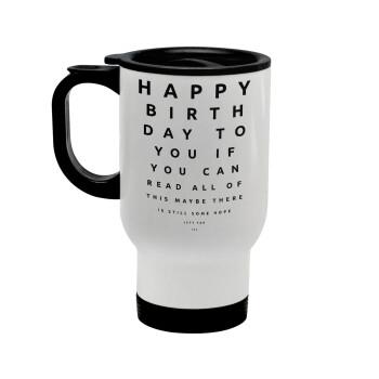EYE tester happy birthday., Κούπα ταξιδιού ανοξείδωτη με καπάκι, διπλού τοιχώματος (θερμό) λευκή 450ml