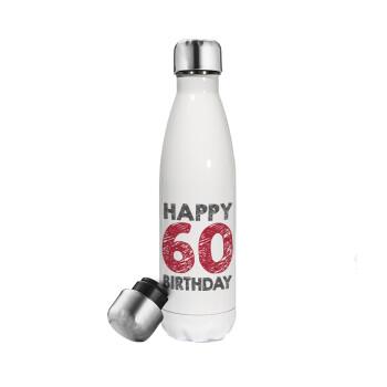 Happy 60 birthday!!!, Μεταλλικό παγούρι θερμός Λευκό (Stainless steel 304), διπλού τοιχώματος, 500ml