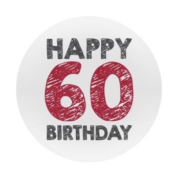 Happy 60 birthday!!!, Mousepad Στρογγυλό 20cm