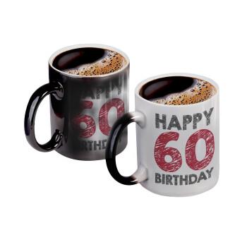 Happy 60 birthday!!!, Κούπα Μαγική, κεραμική, 330ml που αλλάζει χρώμα με το ζεστό ρόφημα (1 τεμάχιο)