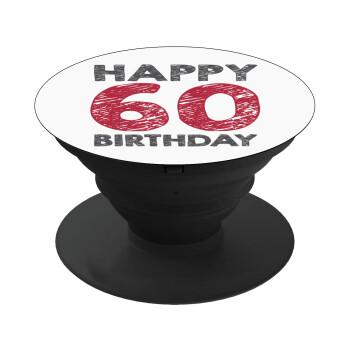 Happy 60 birthday!!!, Pop Socket Μαύρο Βάση Στήριξης Κινητού στο Χέρι
