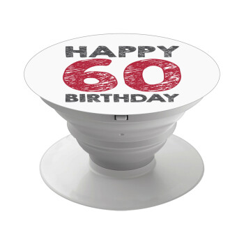 Happy 60 birthday!!!, Pop Socket Λευκό Βάση Στήριξης Κινητού στο Χέρι