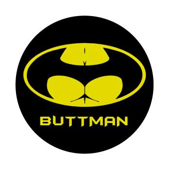Buttman, Mousepad Στρογγυλό 20cm