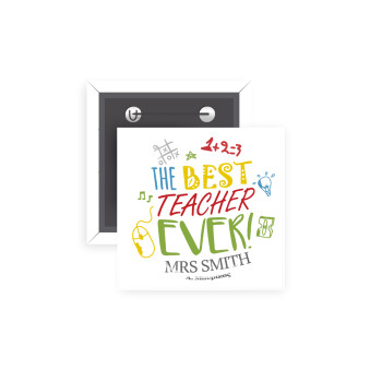 The best teacher ever!, Κονκάρδα παραμάνα τετράγωνη 5x5cm