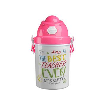 The best teacher ever!, Ροζ παιδικό παγούρι πλαστικό με καπάκι ασφαλείας, κορδόνι και καλαμάκι, 400ml