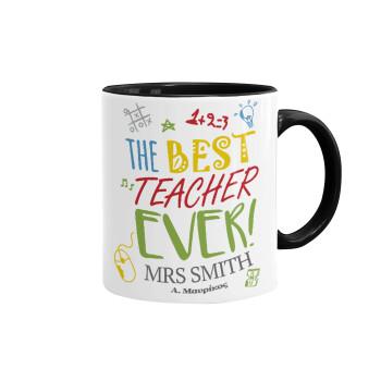 The best teacher ever!, Κούπα χρωματιστή μαύρη, κεραμική, 330ml