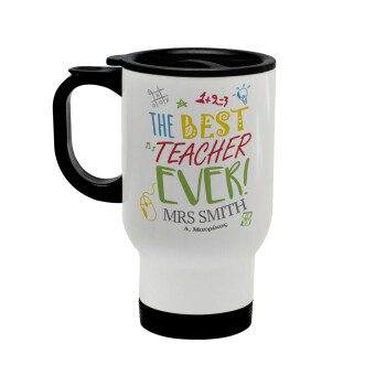 The best teacher ever!, Κούπα ταξιδιού ανοξείδωτη με καπάκι, διπλού τοιχώματος (θερμό) λευκή 450ml