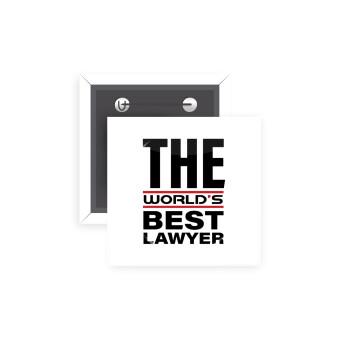 The world's best Lawyer, Κονκάρδα παραμάνα τετράγωνη 5x5cm