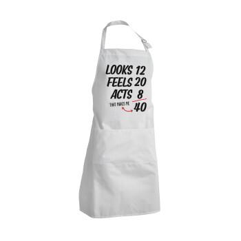 Looks, feels, acts LIKE your AGE, Ποδιά μαγειρικής BBQ Ενήλικων