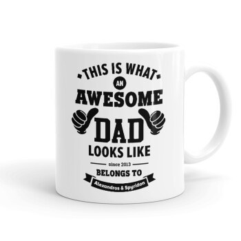 This is what an Awesome DAD looks like, Κούπα, κεραμική, 330ml (1 τεμάχιο)
