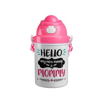 Hello, my new name is Mommy, Ροζ παιδικό παγούρι πλαστικό με καπάκι ασφαλείας, κορδόνι και καλαμάκι, 400ml