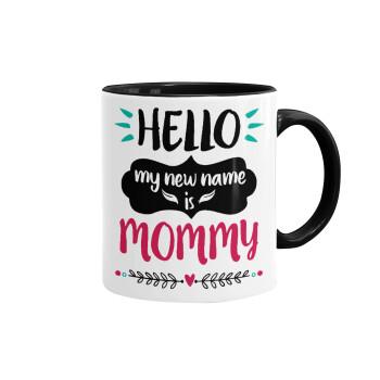 Hello, my new name is Mommy, Κούπα χρωματιστή μαύρη, κεραμική, 330ml