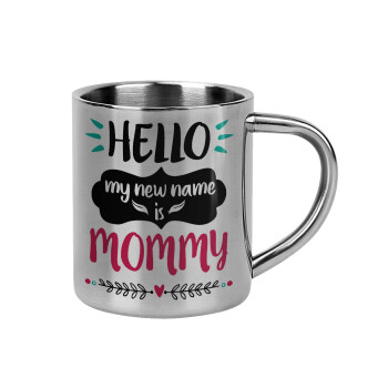 Hello, my new name is Mommy,