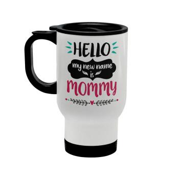 Hello, my new name is Mommy, Κούπα ταξιδιού ανοξείδωτη με καπάκι, διπλού τοιχώματος (θερμό) λευκή 450ml