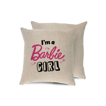 I'm Barbie girl, Μαξιλάρι καναπέ ΛΙΝΟ 40x40cm περιέχεται το γέμισμα