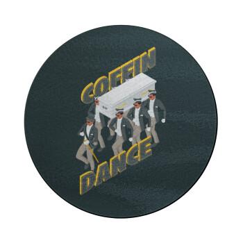 Coffin Dance!, Επιφάνεια κοπής γυάλινη στρογγυλή (30cm)