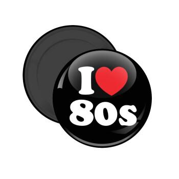 I Love 80s, Μαγνητάκι ψυγείου στρογγυλό διάστασης 5cm