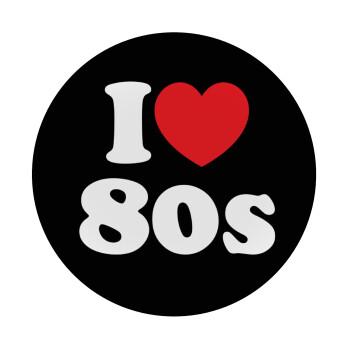 I Love 80s, Mousepad Στρογγυλό 20cm