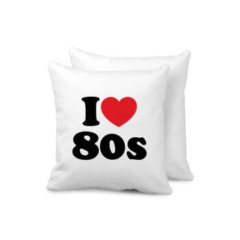 I Love 80s, Μαξιλάρι καναπέ 40x40cm περιέχεται το γέμισμα