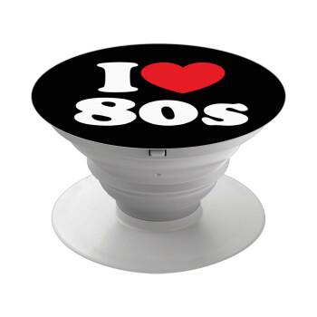 I Love 80s, Pop Socket Λευκό Βάση Στήριξης Κινητού στο Χέρι