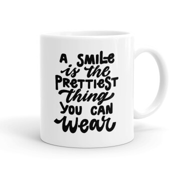 A smile is the prettiest thing you can wear, Κούπα, κεραμική, 330ml (1 τεμάχιο)