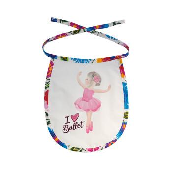 I Love Ballet, Σαλιάρα μωρού αλέκιαστη με κορδόνι Χρωματιστή
