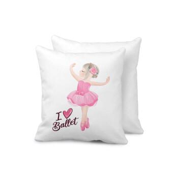 I Love Ballet, Μαξιλάρι καναπέ 40x40cm περιέχεται το γέμισμα