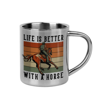 Life is Better with a Horse,