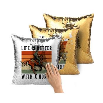 Life is Better with a Horse, Μαξιλάρι καναπέ Μαγικό Χρυσό με πούλιες 40x40cm περιέχεται το γέμισμα