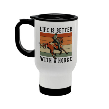 Life is Better with a Horse, Κούπα ταξιδιού ανοξείδωτη με καπάκι, διπλού τοιχώματος (θερμό) λευκή 450ml