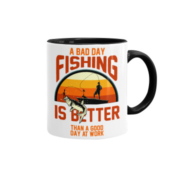 A bad day FISHING is better than a good day at work, Κούπα χρωματιστή μαύρη, κεραμική, 330ml