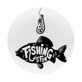 Fishing is fun, Mousepad Στρογγυλό 20cm