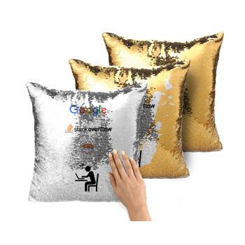 Google + Stack overflow + Coffee, Μαξιλάρι καναπέ Μαγικό Χρυσό με πούλιες 40x40cm περιέχεται το γέμισμα