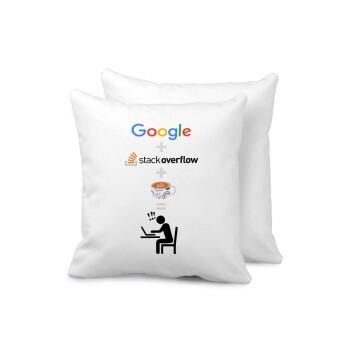 Google + Stack overflow + Coffee, Μαξιλάρι καναπέ 40x40cm περιέχεται το γέμισμα